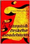 Z letopisů českého divadelnictví I. - Úvahy, dojmy a vzpomínky