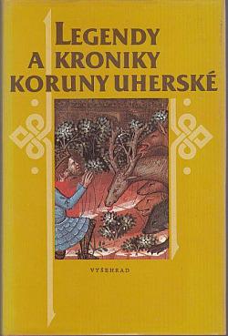 Legendy a kroniky Koruny uherské obálka knihy