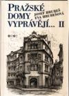 Pražské domy vyprávějí II.