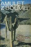 Amulet z Bolívie