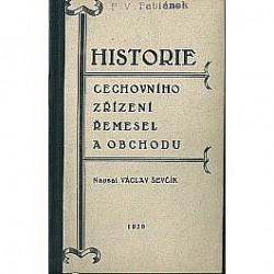Historie cechovního zřízení řemesel a obchodu obálka knihy