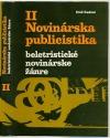 Novinárska publicistika II