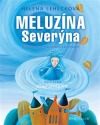 Meluzína Severýna