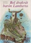 Bol dvakrát barón Lamberto