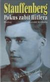 Stauffenberg: Pokus zabít Hitlera