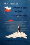 Námořníkem, topičem a psovodem za jižním polárním kruhem
