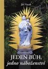 Jeden Bůh, jedno náboženství obálka knihy
