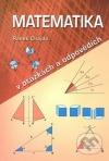 Matematika v otázkách a odpovědích