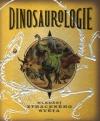 Dinosaurologie – Hledání ztraceného světa