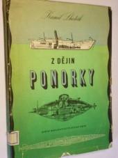Z dějin ponorky torpeda a potápěcích strojů