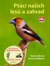 Ptáci našich lesů a zahrad