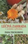 Léčivá zahrada v souladu s přírodou obálka knihy