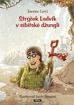 Strýček Ludvík v sibiřské džungli obálka knihy