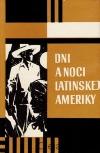 Dni a noci Latinskej Ameriky obálka knihy