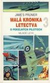 Malá kronika letectva 3: O pekelných pilotoch
