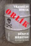 Orlík - děsivý hřbitov aneb 122 otázek pro vraha