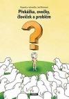 Překážka, ovečky, človíček a problém
