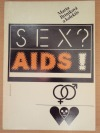Sex? AIDS!