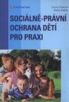 Sociálně-právní ochrana dětí pro praxi