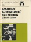 Amatérské astronomické dalekohledy