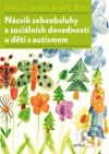 Nácvik sebeobsluhy a sociálních dovedností u dětí s autismem