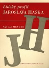 Lidský profil Jaroslava Haška