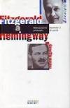 Fitzgerald a Hemingway: Nebezpečné přátelství