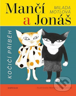 Mančí a Jonáš: Kočičí příběh obálka knihy