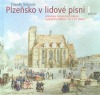 Plzeňsko v lidové písni I