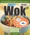 Wok  - 63 osvědčených receptů