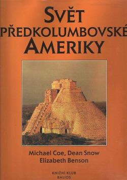 Svět předkolumbovské Ameriky obálka knihy