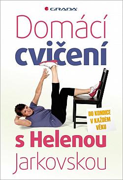 Domácí cvičení s Helenou Jarkovskou
