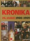 Kronika 20. století 1.: 1900–1909