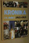 Kronika 20. století 2.: 1910–1919