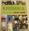 Kronika 20. století 4.: 1930–1939