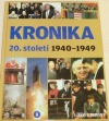 Kronika 20. století 5.: 1940–1949