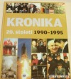 Kronika 20. století 10.: 1990–1995