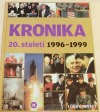 Kronika 20. století 11.: 1996–1999