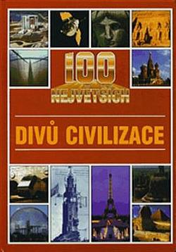 100 největších divů civilizace obálka knihy