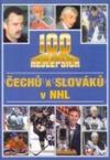 100 nejlepších Čechů a Slováků v NHL