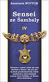 Sensei ze Šambaly IV