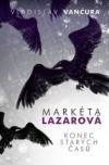 Markéta Lazarová, Konec starých časů