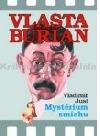 Vlasta Burian: Mystérium smíchu