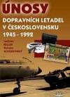 Únosy dopravních letadel v Československu 1945 - 1992