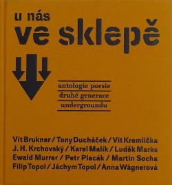 U nás ve sklepě - Antologie poesie druhé generace undergroundu obálka knihy