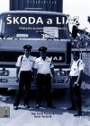 Škoda a Liaz III. díl