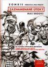 Zombie – Zaznamenané útoky