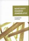Nové cesty českého zemědělství