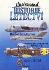 Ilustrovaná historie letectví (Letov Š-328 / Bristol Beaufighter / Mikojan-Gurjevič MiG-19)