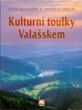 Kulturní toulky Valašskem
